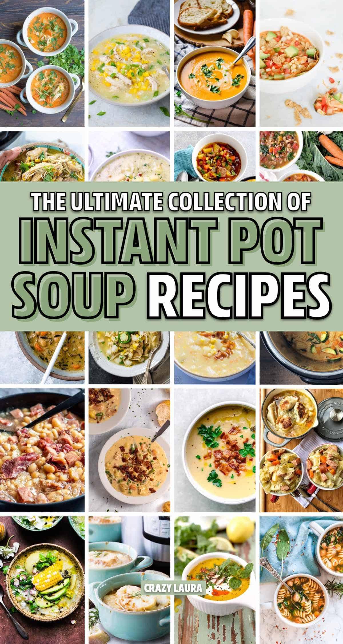 huge list of insta pot soup recipes