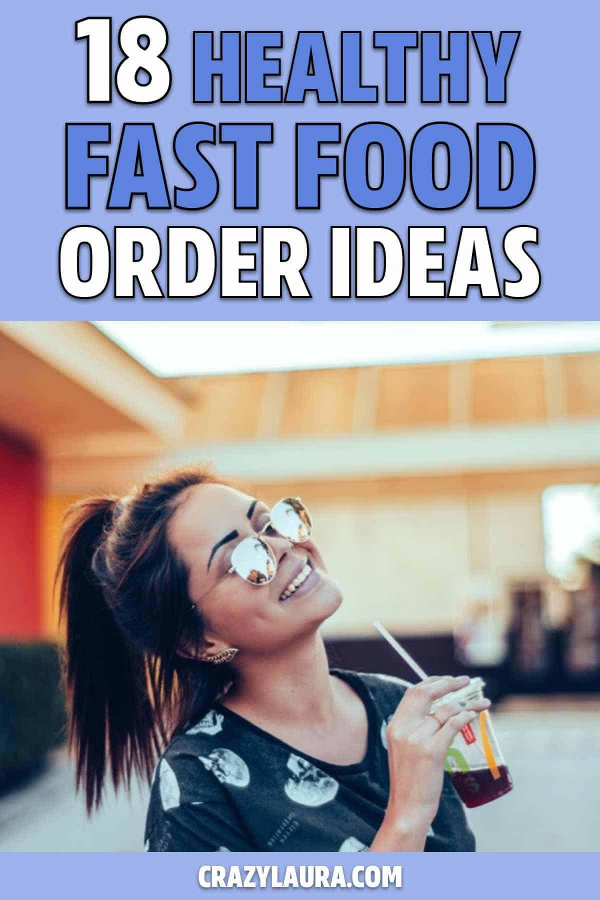 easy low cal fast food orders