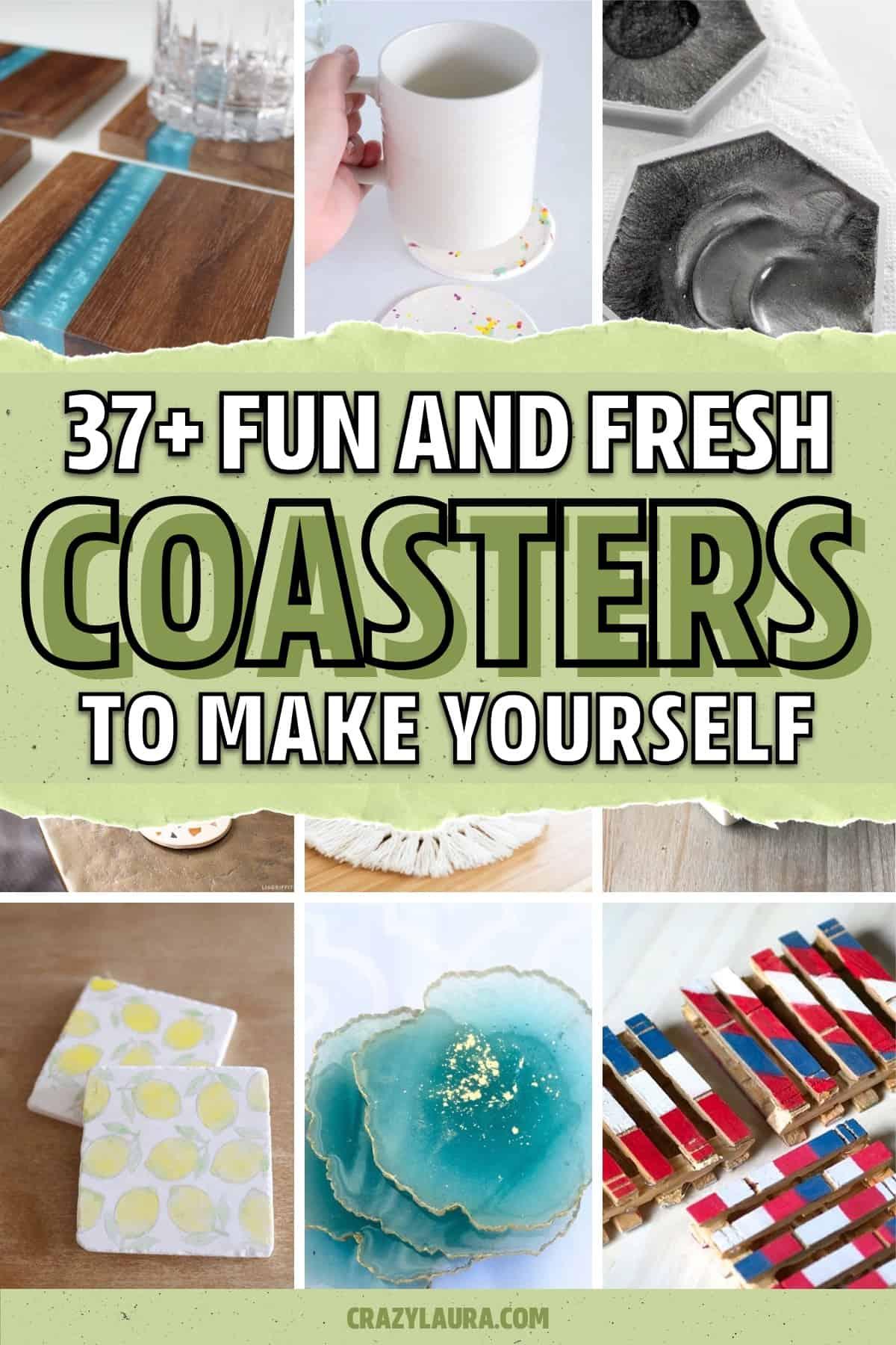 fun and cheap coaster ideas