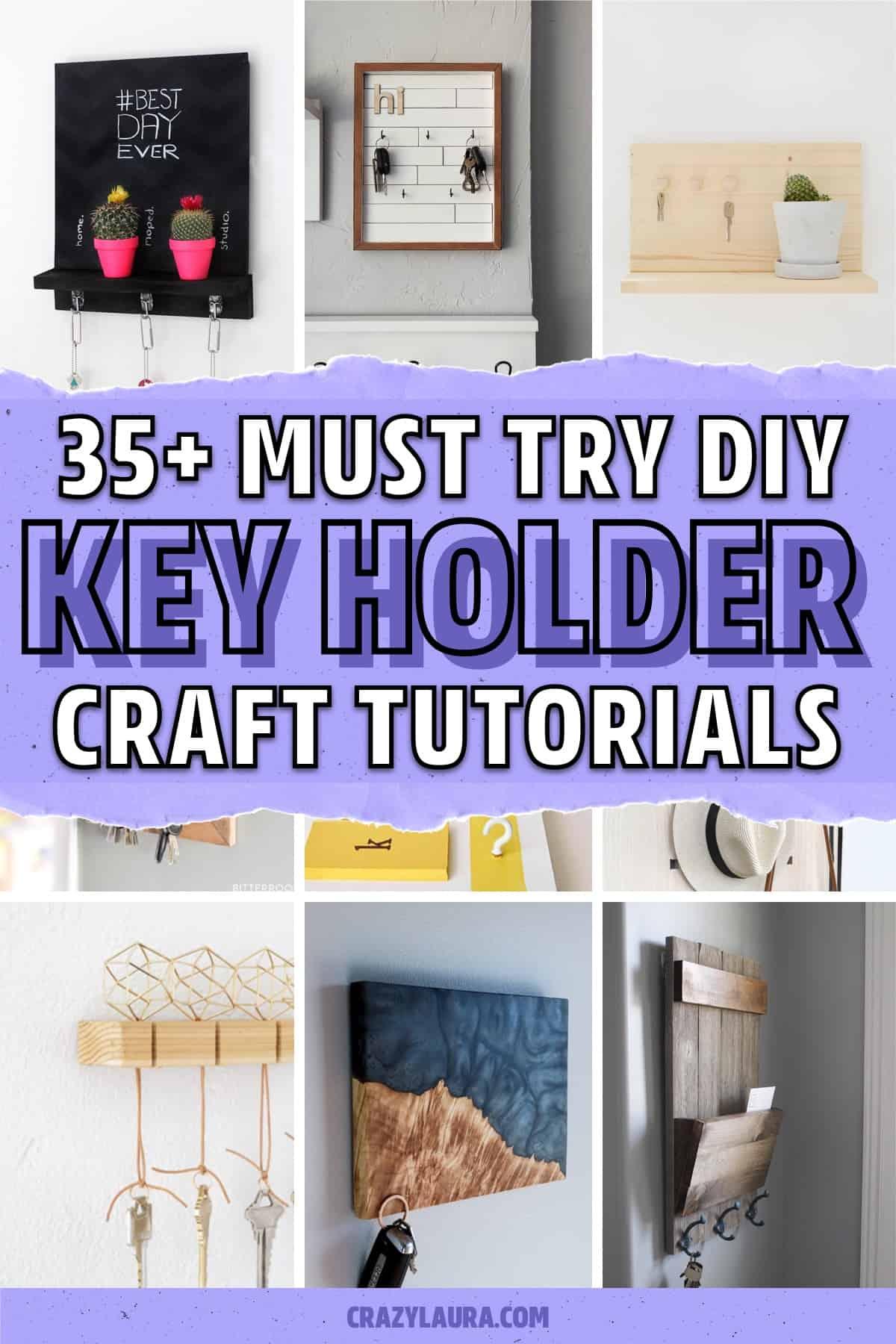 must try key holder tutorials