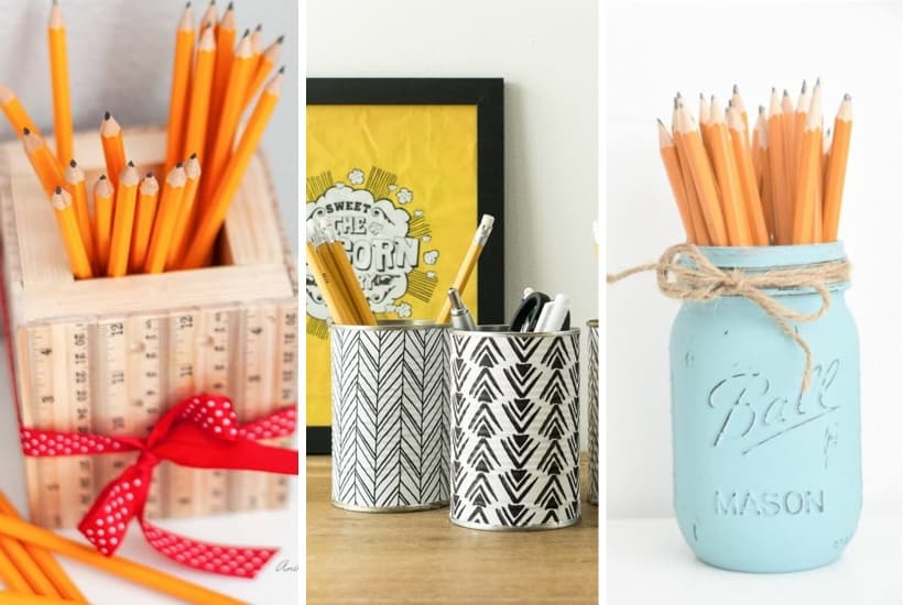 20+ Best DIY Pencil Holder Tutorials & Organization Ideas